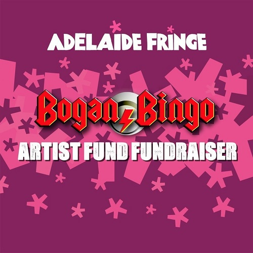 bingo, bogan fundraiser, adelaide fringe, artists