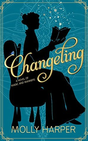 changeling, Molly Harper, young adult, YA novel, fiction, books, YA supernatural fiction, YA books about magic, magic school