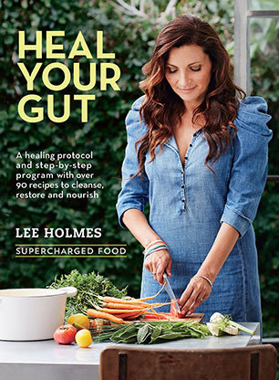 heal your gut by lee holmes, lee holmes books, health cook books, healthy living, healthy recipes, easy healthy food, lee holmes cook book, best cook books, health kick