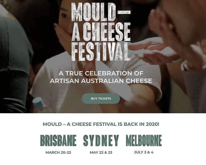 mould a cheese festival brisbane 2020, mould a cheese festival sydney 2020, mould a cheese festival melbournew 2020, brisbane showgrounds, carriageworks sydney, arts house meat market melbourne, community event, fun things to do, cheese lovers, entertainment, food and wine, cheese producers, crumbly cheddar, gooey camembert, bitey blue, artisan cheese producers, beer, cider, sake, nibbles, revel, master class seriesfood program, local cheesemongers, masterclasses