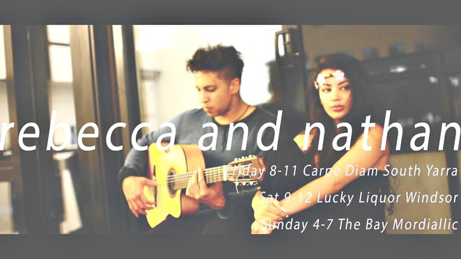 rebecca and nathan, r&b, soul, acoustic pop, duo, vocalist, spanish guitar, performers, gigs, singer, muso, musician, melbourne, gig guide