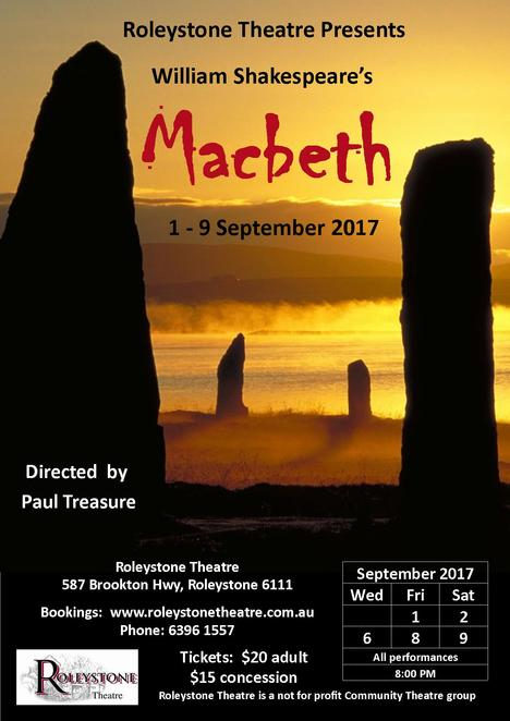 Macbeth, Shakespeare, Roleystone Theatre, performing arts, drama, tragedy, Scottish play, witches, king