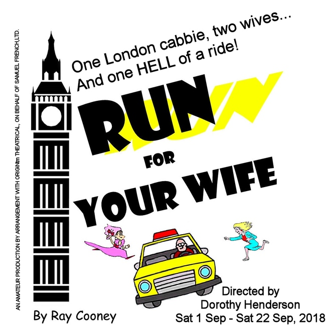 Run For Your Wife, Gold Coast Little Theatre, Dorothy Henderson, Ray Cooney, London cabbie with two wives, living a double life, Nathan Schulz