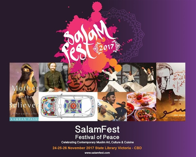 salam fest 2017, festival of peace, contemporary muslim art, muslim culture, muslim cuisine, state library victoria, fun things to do, community event, cultural event, entertainment, visual art, family friendly festival, everyday muslims, multiculturalism, muslim arts festival, entertainment, music, whirling dervishes, sufi chanting, contemporary sufi dancing, fusion instrumentals, films, spoken words, rumi recitals, interactive arts, salam mobile, competitions, masterclasses, workshops and more