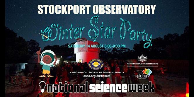 stockport observatory winter star party, astronomical society of south australia, community event, national science week, skywatchers, celestial experience, family fun