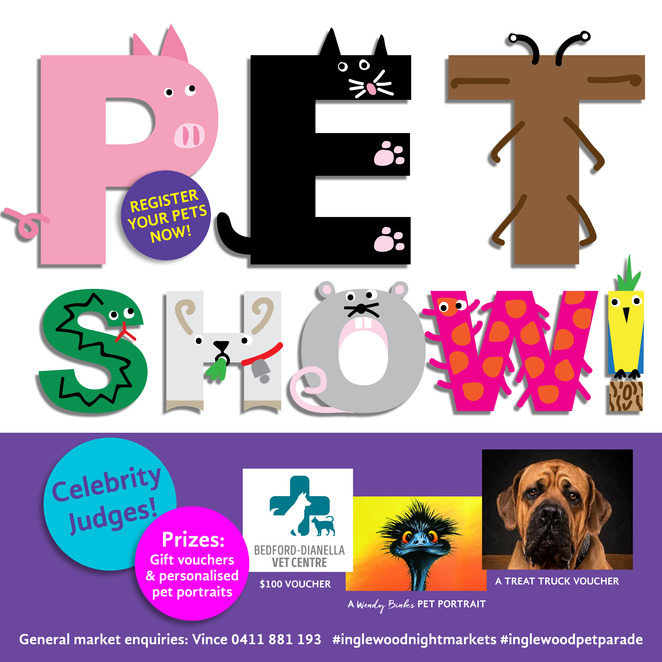 Inglewood on Beaufort, night markets, pet show