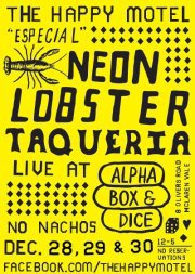 neon lobster, neon sign, happy motel, alpha box and dice, taqueria