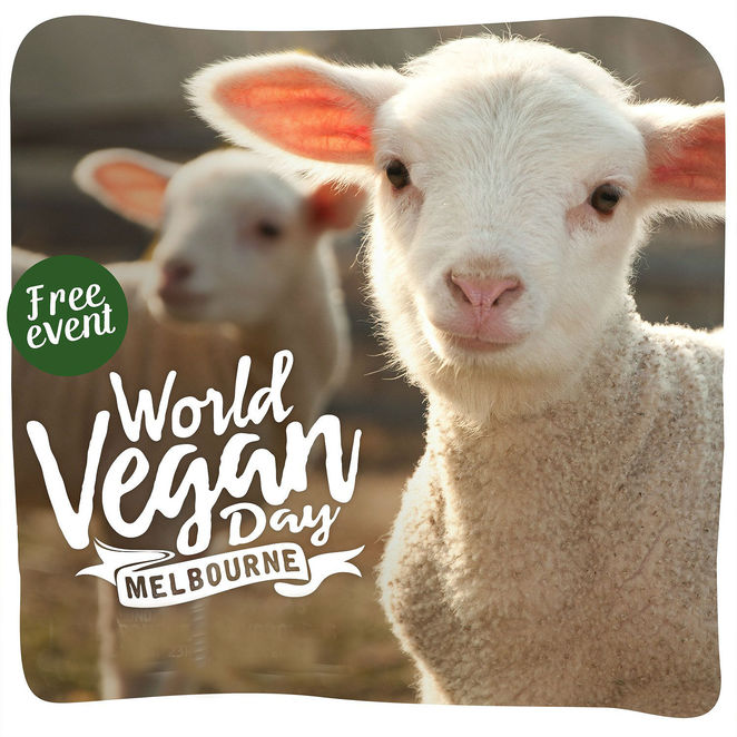 world vegan day, vegetarian, ethical, lifestyle, kind choices, royal melbourne showgrounds, market stalls, exhibitor stalls, guest speakers, food and drink, fitness zone, kid's activity area, cooking demo, fashion show, music and performance stage, art exhibition, speed dating, entertainment