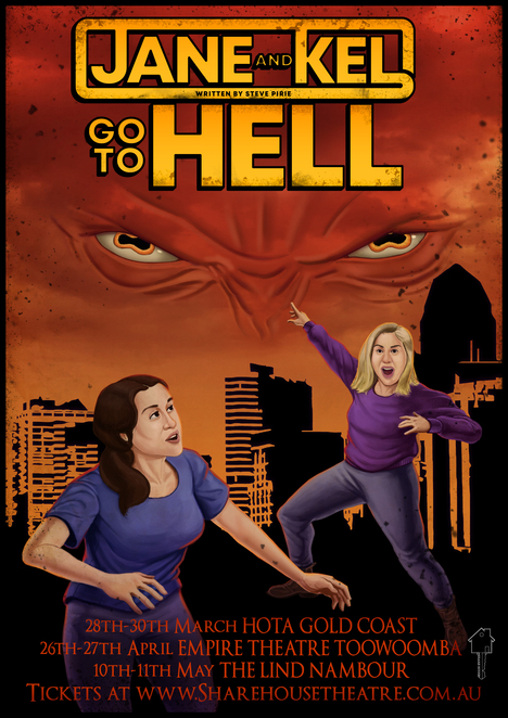 Jane and Kel Go To Hell, Share House Theatre Company, Kalya Robinson, Emma Black, Daniel Simpson, Ben Warren, Lara Rix, Steve Pirie, hell, demons