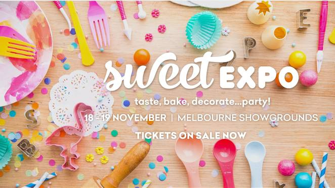 sweet expo 2017 melbourne, sweet magazine, lovers of baking, foodies, sweet tooth, celbrations, shopping, community event, kitchen gadgets, cake decorating tools, pop up bakeries, ice creameries, chocolatiers, australia's favourite chefs, cake decorators, demonstrations, fun things to do, family fun, melbourne showgrounds, ascot vale