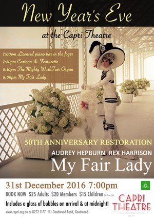 Welcome in your New year with My Fair Lady at the Capri