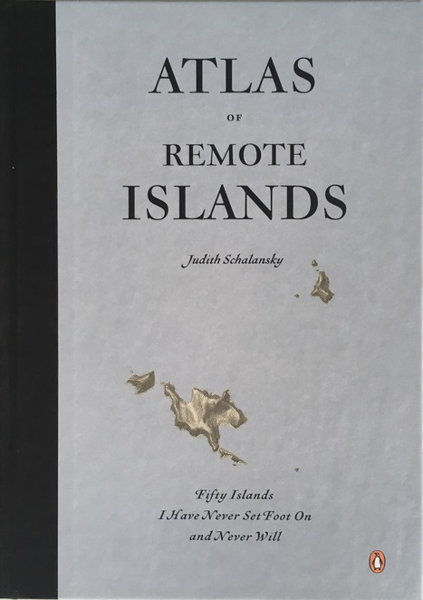 Atlas of Remote Islands by Judith Schalansky, Atlas of Remote Islands, Atlas, Map, Islands, Judith Schalansky