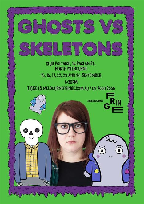 Ghosts vs Skeletons, Rose Bishop, Josh Chodsiezsner, Squirrel Comedy, Joanne Redfern, Theatre, 2017 Melbourne Fringe Festival, Club Voltaire
