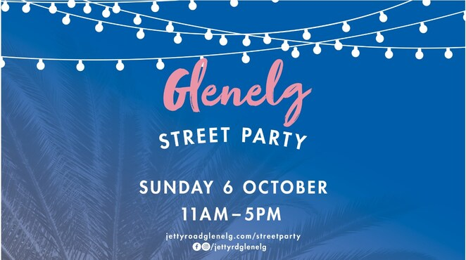 glenelg street party 2019, community event, fun things to do, jetty road glenelg, free event, play at the bay, australian masters games, gourmet food, shopping, pop up bars, fashion parades, roving entertainment, live music, tom n rose, official opening, lucky seven, clearway, entertainment, activities
