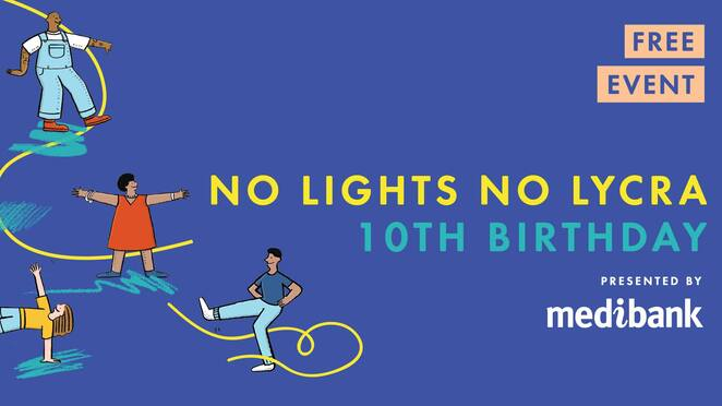 no lights no lycra 10th birthday melbourne 2019, medibnak, no lights no lycra, no lights no lycra melbourne, community event, fun things to do, northcote arts centre, free event, dancing in the dark, free and active program, movers and shakers, dance o the dance floor, dance ihn the dark, funky playlist, grooving for an hour, date night, night life, entertainment, activity, dancing