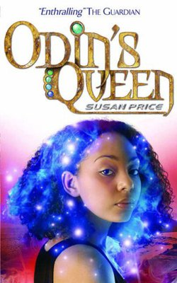 Odin's Queen (2006) by Susan Price
