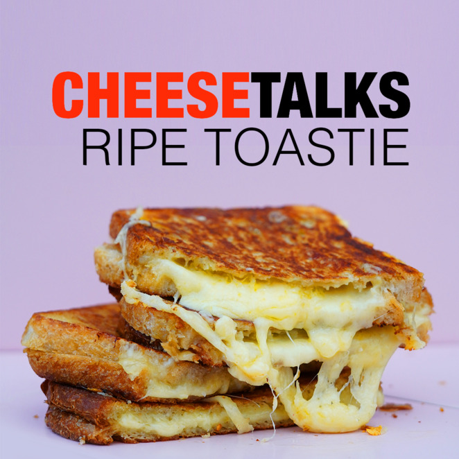 cheese talks ripe toastie 2020 event, community event, fun things to do online, ripe cheesemongers, triple cheese toastie, shop cheese, vintage cheddar, gooey mozzarella, sourdough bread, toastie lessons, toastie know how, family fun, q&A about cheese, online cheese class
