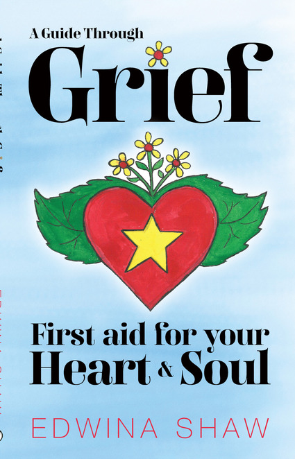 Front cover image of A Guide Through Grief by Edwina Shaw