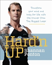 Hard'n Up by Shannan Ponton