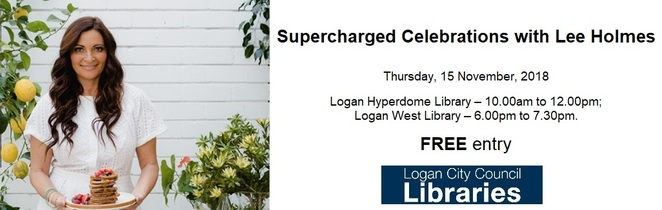 lee holmes, logan hyperdome library, logan west library, supercharged celebrations, gut health, natural