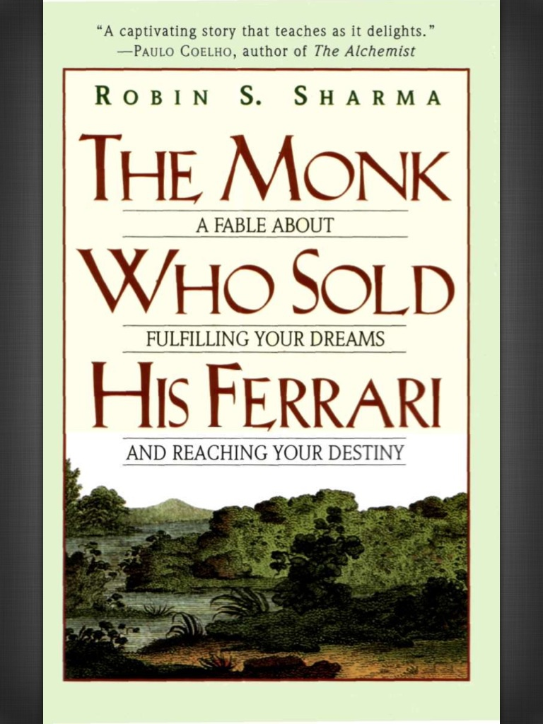 The Monk Who Sold His Ferrari by Robin Sharma, front cover