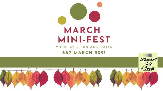 march mini-fest 2021, community event, fun things to do, york, western australia, wheatbelt arts & events, arts and culture, economic development, arts and cultural activities, entertainment, activities, llive music, poetry slam competitions, opera on a truck, trail hikes, kids escape room, family fun