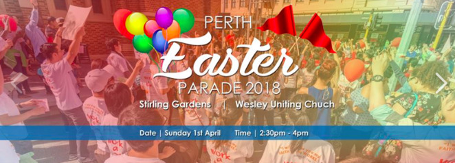 Perth Easter Parade 2018, Wesley Uniting Church, Easter Events Perth, Fusion WA, Easter Sunday Perth, Stirling Garden, Easter Events 2018