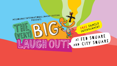 the very big laugh out, melbourne comedy festival