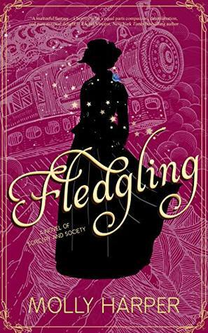 Fledgling, Molly Harper, books about witchcraft, YA, YA novels, YA novels about witches, Sorcery and Society