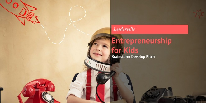 Entrepreneurship for Kids