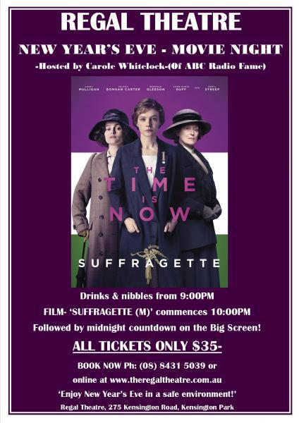 Regal Theatre, New Year's Eve, Suffragette