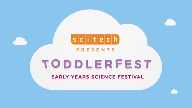 scitech, toddlerfest, february kids events, perth kids