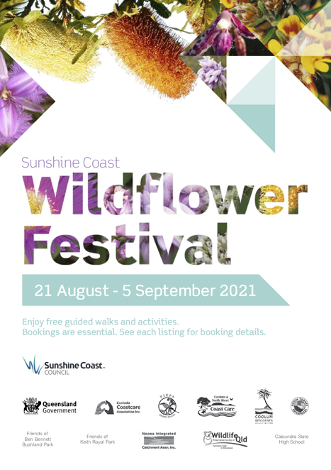 Sunshine Coast Wildflower Festival 2021 - FREE guided walks and activities, annual event, Kathleen McArthur, from Bribie Island to Noosa, patchwork of wildflowers, Wildflowers in Augmented Reality, Maroochy Regional Bushland Botanic Garden, Tanawha, every day of festival, Caloundra State High School, magic of technology, FREE wifi on site, Ben Bennett Bushland Park Guided Walk, Caloundra, Obi Obi Boardwalk, Maleny, Cooloola Coast Explorer Wildflower Walks, Rainbow Beach, Wonders of the Wallum Spring Wildflower Walk, Bribie Island, Mooloolah River National Park Guided Walk, bookings essential, limited spaces
