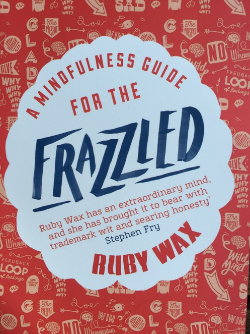 Ruby Wax, mindfulness, Frazzled, Arts centre, Melbourne international comedy festival, MICF, Oxford