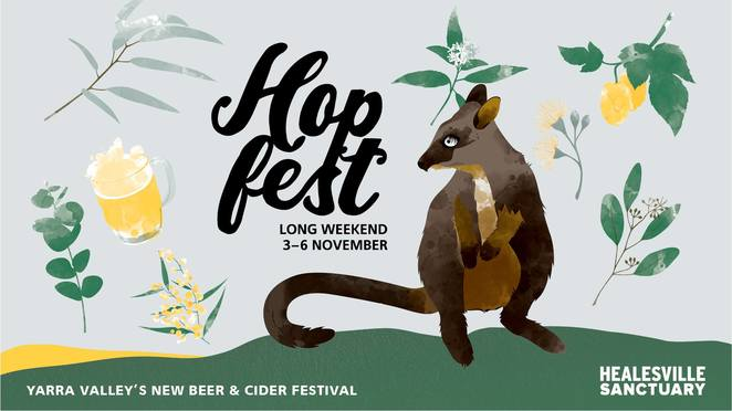 hop fest 2018, community event, fun things to do, healesville sanctuary, yarra valley, melbourne cup long weekend, craft beer, food stalls, live music, native wildlife, wine tastings, hargreaves hill, watt's river brewing, coldstream brewery, got ya back, napoleone, st ronan's cider, cherry hill orchards, chandon s sparkling bar, champagne cocktail, animals, zoo, musicians, entertainment, figh wildlife extinction
