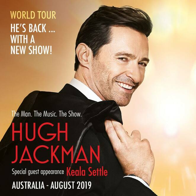 hugh jackman, greatest showman, keala seattle, the man the music the show