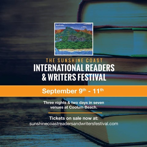 International Readers and Writers Festival, three nights, two days, seven venues, renowned writers, performers, musicians, raconteurs, poets, artists, Gubbi Gubbi dancers, Coolum