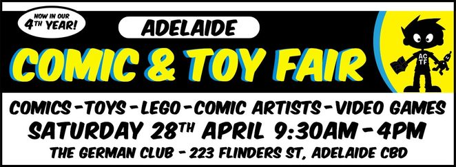 Adelaide comic and toy fair, collectable comics, toys, lego, video games, pop vinyls, books, german club, cosplay, artist alley, original art, printed comics, characters, fancy dress