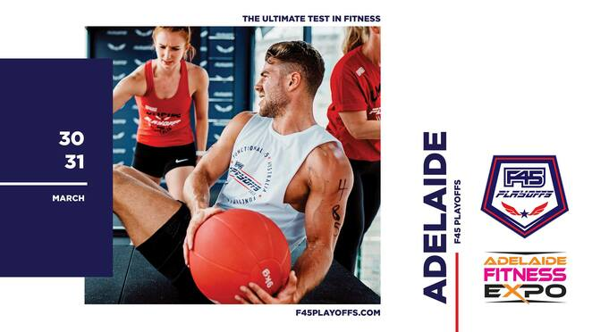 f45 playoffs adelaide 2019, community event, fun things to do, royal adelaide showgrounds, free event, adelaide fitness expo 2019, prizes, competitions, keep fit