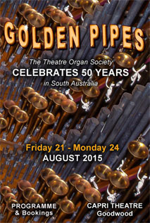 Golden Pipes - The Theatre Organ Society Celebrates 50 Years at The Capri