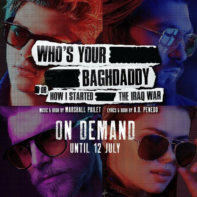 Who's your Baghdaddy musical online zoom