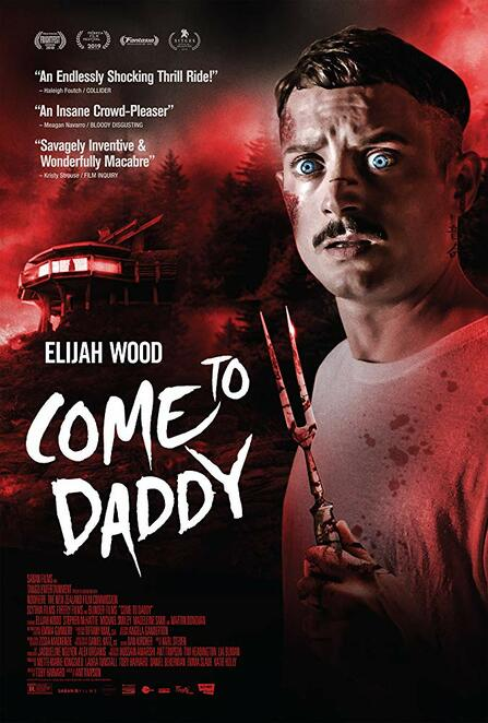 come to daddy 2020 film review, movie buff, cinema, community event, fun things to do, date night, night life, performing arts, actors, elijah wood, umbrella entertainment, stephen mchattie, madeleine sami, michael smiley, martin donovan, ant timpson, comedy film, horror film, thriller film