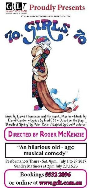 Gold Coast Little Theatre, 70 Girls 70, Roger McKenzie, Hazel Phillips, musical, senior citizens, thieves, tap dancing, comedy, mink, chinchilla, fur coats