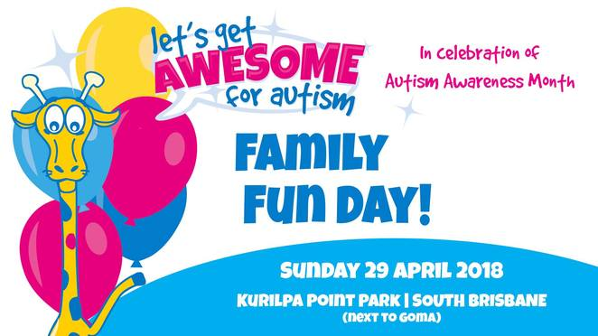 lets get awesome for autism 2018, community event, fun things to do, health and wellbeing, aeiou foundation for children with autism, kurilpa point park, south brisbane, near goma, autism awareness month, spread the message for autism, fun activities, ginger sports, face painting, craft activities, food trucks, federal assistant minister for disability services, jane prentice, paulette mosen, turning turtle