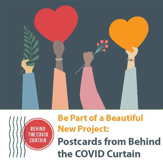 Postcards From Behind The COVID Curtain