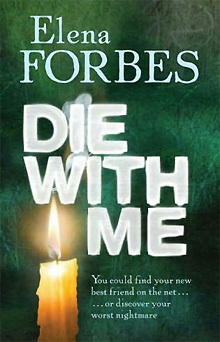 Die With Me Elena Forbes