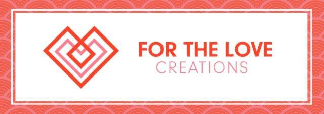 For the Love Creations, re-use, recylce, upcycle, re-purpose