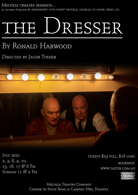 The Dresser, Melville Theatre, play, performing arts, stage, actor, performance, Ronald Harwood, backstage