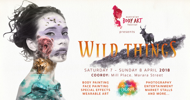 2018 Australian Body Art Festival, Cooroy, 'Wild Things', creative experience, transforming human canvases, Mill Place Community Precinct, Noosa Hinterland, Brush and Sponge Competition, Airbrush Competition, Saturday Soiree, Face Painting, Special Effects, Wearable Art, registrations open, Best Model prize, Photography competition, prizes, RV accommodation, Noosa Trail Estate, bed 'n breakfast, temporary art, FREE for spectators