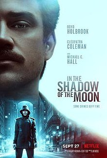 In the Shadow of the Moon, netflix, thriller, sci fi thriller, sci fi on Netflix, thrillers on Netflix, Apocalpse